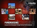 Total Loyalty Fundraising Slideshow