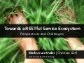 Towards a RESTful Service Ecosystem