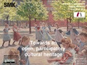 Towards an open, participatory cultural heritage