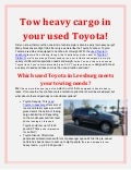 Tow heavy cargo in your used Toyota