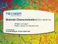 Material characterization per ISO 10993-18: When is it needed & how do I satisfy the requirements?
