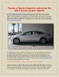 Toyota of North Charlotte welcomes the 2013 Toyota Avalon Hybrid!