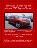 Toyota of Orlando has the all new 2013 Toyota Venza!