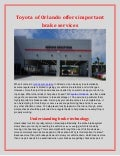 Toyota of Orlando offers important brake services