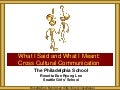 The Philadelphia School Cross Cultural Communication