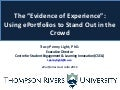 The 'evidence of experience': Using ePortfolios to stand out in the crowd Tracy Penny Light
