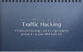 Growth Hacking: 43 Ways to Get Quality Traffic to your B2B SaaS Site
