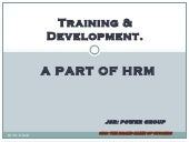 Training & Development A Part Of HR...