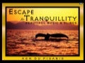 Escape to Tranquility