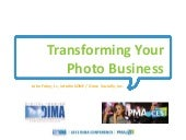 Transforming Your Photo Business (D...