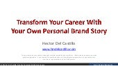 Transform Your Career With Your Own Personal Brand Story - PMISSC Dinner Meeting