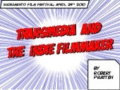 Transmedia and the Independent Film...