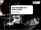 Transmedia et fiction totale - Eric...