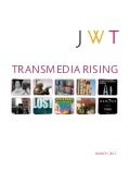 Transmedia rising jwt_trendreport_march2011