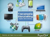 Transmedia Storytelling and Digital...