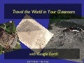 Travel the World in Your Classroom with Google Earth