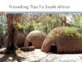 Travelling tips to South Africa