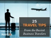 25 Travel Tips from the Busiest Business Travelers