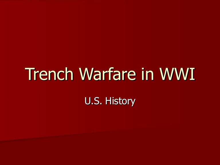 Trench warfare essay help?