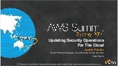 AWS Summit Sydney 2014 | Updating Security Operations for the Cloud - Session Sponsored by Trend Micro