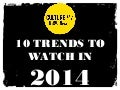CultureLab's 10 Trends to Watch in 2014