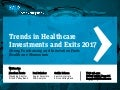 Trends in Healthcare Investments and Exits 2017