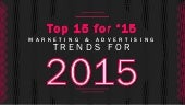 Top 15 Marketing and Advertising Trends for 2015