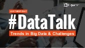Trends in Big Data & Business Challenges