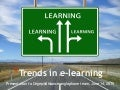 Trends in elearning, June 14 2013