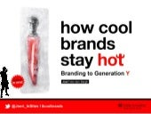 How Cool Brands Stay Hot @ Trends in Kids & Jongeren Marketing 2011 (by Joeri Van den Bergh)