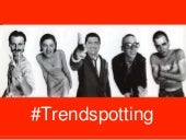 Digital Strategy; #TrendSpotting #S...