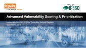 Advanced Vulnerability Scoring and Prioritization