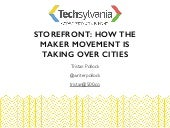 Tristan Pollock (500 Startups) – Storefront - How The Maker Movement is Taking Over Cities