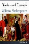 Troilus and cressida -william shakespeare - ebook