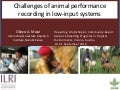 Challenges of animal performance recording in low‐input systems
