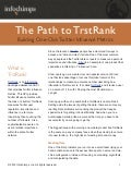The Path to TrstRank: Building One Click Twitter Influence Metrics