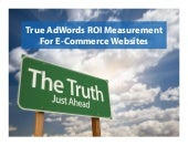 True ROI Measurement in Google Anal...