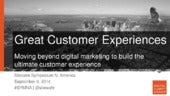 Great Customer Experience: Moving Beyond Digital Marketing to Build the Ultimate Customer Experience