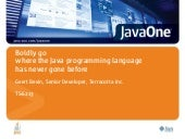 Boldly go where the Java programmin...