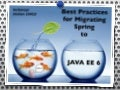 JavaOne 2011: Migrating Spring Applications to Java EE 6
