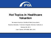Hot Topics in Healthcare Valuation