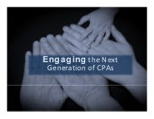 Engaging the Next Generation of CPAs - Texas Society of CPAs