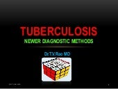 Tuberculosis, Newer Diagnostic Trends