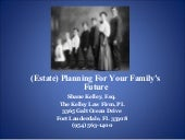 Tuesday kelley estate planning