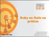 SEA Rails na pratica
