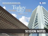 TURKEY GRI 2012 - SESSION NOTES