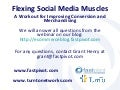 Social Media Takes Muscles: : A Workout for Improving Conversion and Merchandising