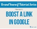BrandYourself Tutorial: How to Boost a Link in Google