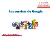 Tutoriel services Google