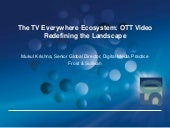 The TV Everywhere Ecosystem and how...